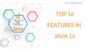 java 16 features - Vinod Luhar